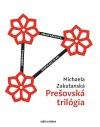 Prešovská trilógia