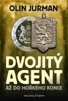Dvojitý Agent - Až do hořkého konce