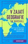 V zajatí geografie