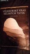 Velehorský kras Bělských Tater