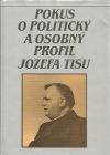 Pokus o politický a osobný profil Jozefa Tisu
