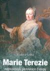 Marie Terezie nejmocnější panovnice Evropy