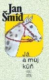 Já a můj kůň