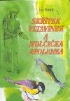 Skřítek Vltavínek a holčička Apolenka