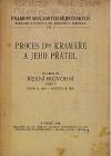 Proces Dra. Kramáře a jeho přátel svazek III. řízení průvodní - část II. únor r. 1916 - květen r. 1916