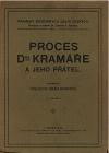 Proces Dra. Kramáře a jeho přátel svazek II. - výslechy obžalovaných