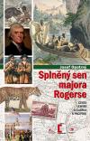 Splněný sen majora Rogerse: Cesta Lewise a Clarka k Pacifiku