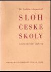 Sloh české školy : úkoly národní výchovy