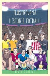Ilustrovaná historie fotbalu obálka knihy