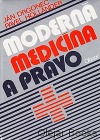 Moderná medicína a právo