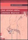 Jak zdolat skálu jménem deprese