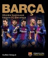 Barça: oficiální ilustrovaná historie FC Barcelona