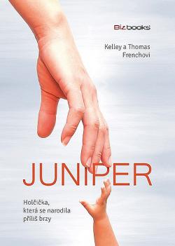 Juniper – holčička, která se narodila příliš brzy obálka knihy