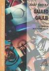 Galileo Galilei - legenda moderní vědy