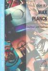 Max Planck - hledač absolutna