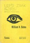 Lepší zrak bez brýlí Batesovou metodou