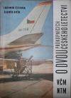 O dvou průkopnících českého letectví