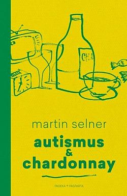 Autismus & Chardonnay obálka knihy