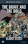 The Brave and the Bold: Vládci štěstí
