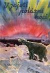 V zajetí polární noci