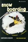 Snowboarding - alpská jízda - freestyle - freeriding