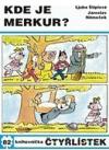 Kde je Merkur?