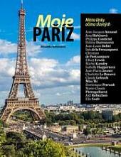 Moje Paříž. Město lásky očima slavných obálka knihy