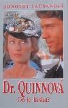 Dr. Quinnová - Co je láska?