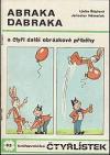 Abraka dabraka a čtyři další obrázkové  příběhy