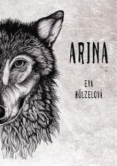 Arina, příběh odvahy vlčice a člověka