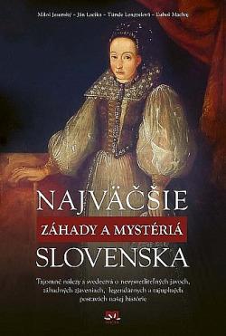 Najväčšie záhady a mystériá Slovenska obálka knihy