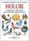 Holubi a jejich chov v ilustracích Aleny Čepické a Inky Delevové