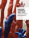 Slovenské sochárstvo 1945-2015 - Socha a objekt