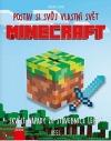 Minecraft: postav si svůj vlastní svět: Skvělé nápady ze stavebnice Lego