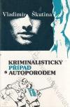 Kriminalistický případ s autoporodem
