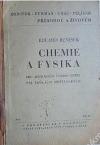 Přírodou a životem - Chemie a fysika