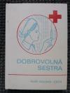 Dobrovolná sestra