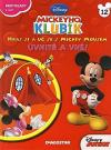 Mickeyho klubík - Uvnitř a vně!