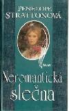 Neromantická slečna