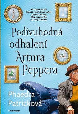 Podivuhodná odhalení Artura Peppera obálka knihy