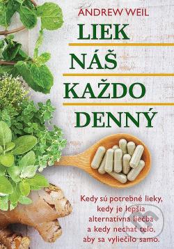 Liek náš každodenný obálka knihy