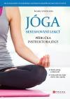 Jóga – sestavování lekcí: Příručka instruktora jógy