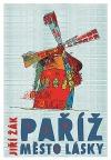 Paříž: město lásky