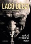 Laco Deczi – totálně vytroubený mozek