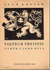 Vojtěch Preissig : výběr z jeho díla