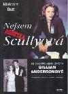 Nejsem agentka Scullyová