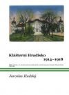 Klášterní Hradisko 1914-1918