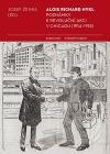 Alois Richard Nykl: poznámky k revoluční akci v Chicagu (1914-1918)