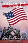 Americká liga spravedlnosti: Nejnebezpečnější hrdinové světa