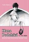 Hana Podolská ve víru dějin